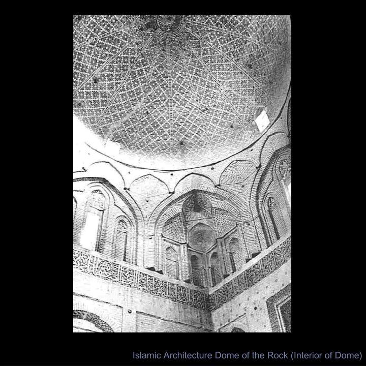 Islamic Architecture Dome of the Rock (Interior of Dome)
