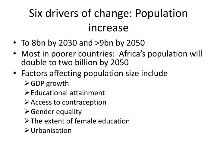 Six drivers of change: Population increase