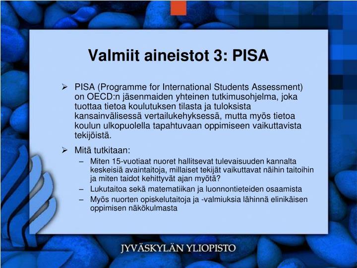 Valmiit aineistot 3: PISA