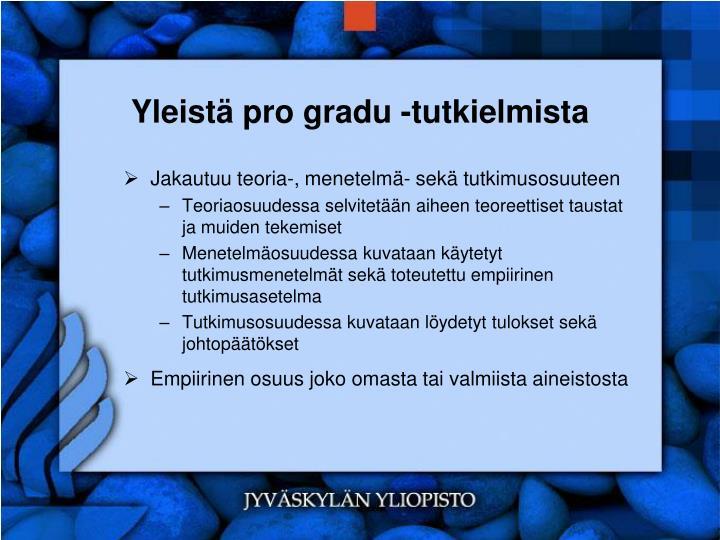 Yleistä pro gradu -tutkielmista
