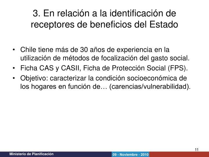 Chile tiene más de 30 años de experiencia en la utilización de métodos de focalización del gasto social.