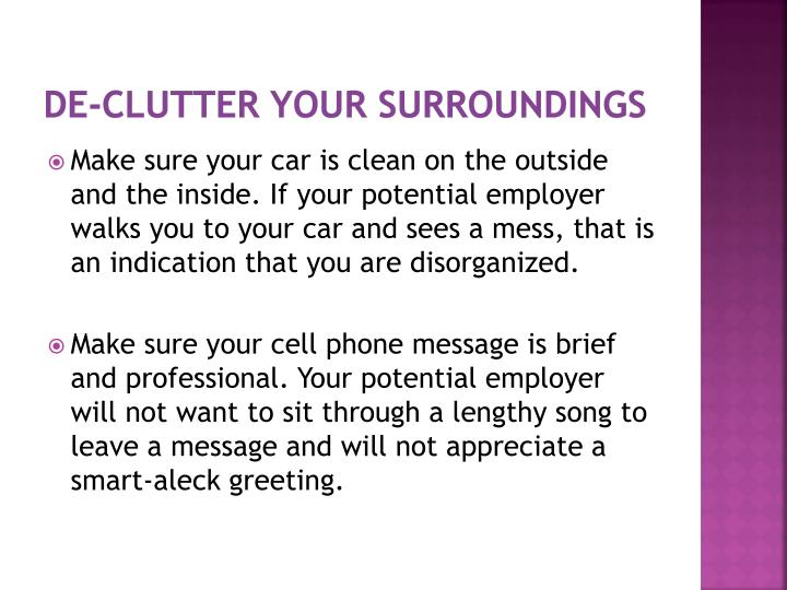 DE-CLUTTER YOUR SURROUNDINGS