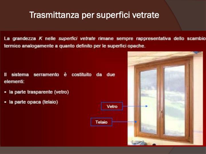 Trasmittanza per superfici vetrate