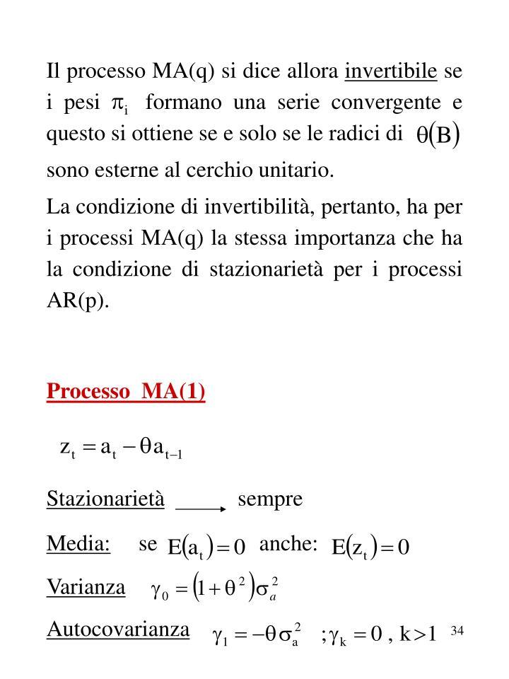 Il processo MA(q) si dice allora