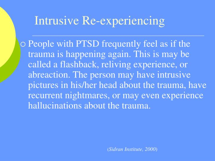 Intrusive Re-experiencing
