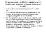 regionaalministri 30 04 2008 k skkirja nr 59 muudatused sulgudes programmdokumendi numbrid