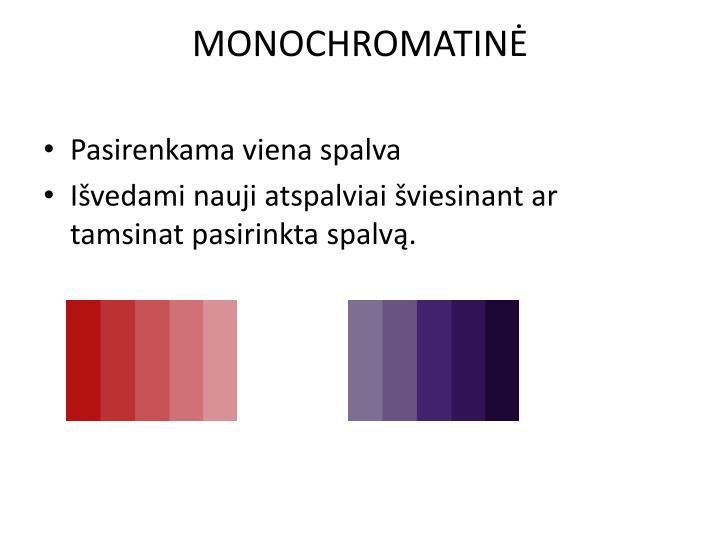 MONOCHROMATINĖ