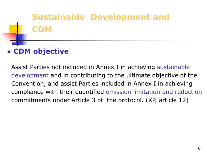 Sustainable  Development and CDM