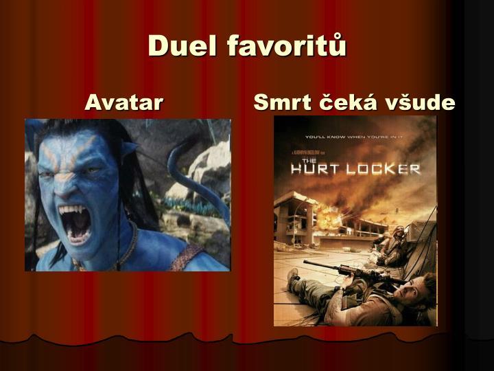 Duel favoritů