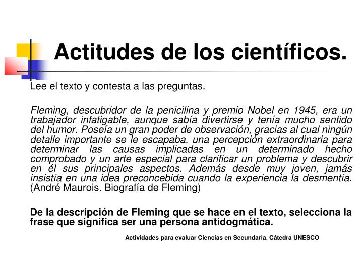 Actitudes de los científicos.