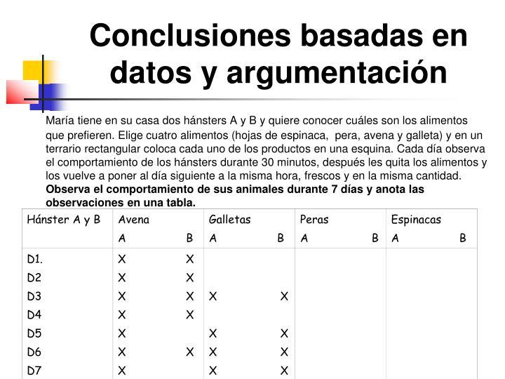 Conclusiones basadas en datos y argumentación