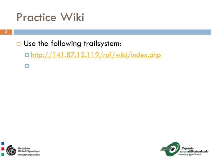 Practice Wiki