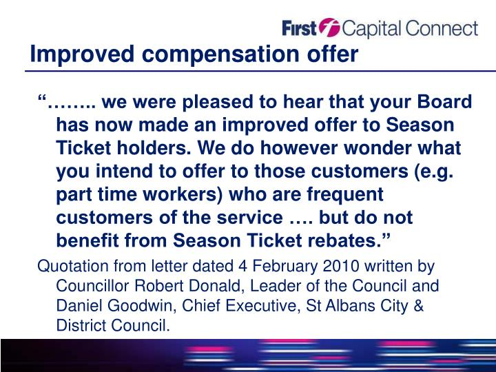 Improved compensation offer