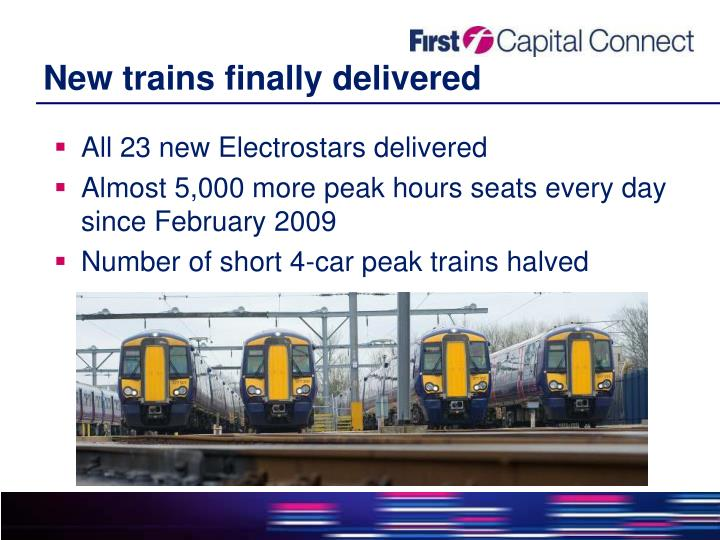New trains finally delivered