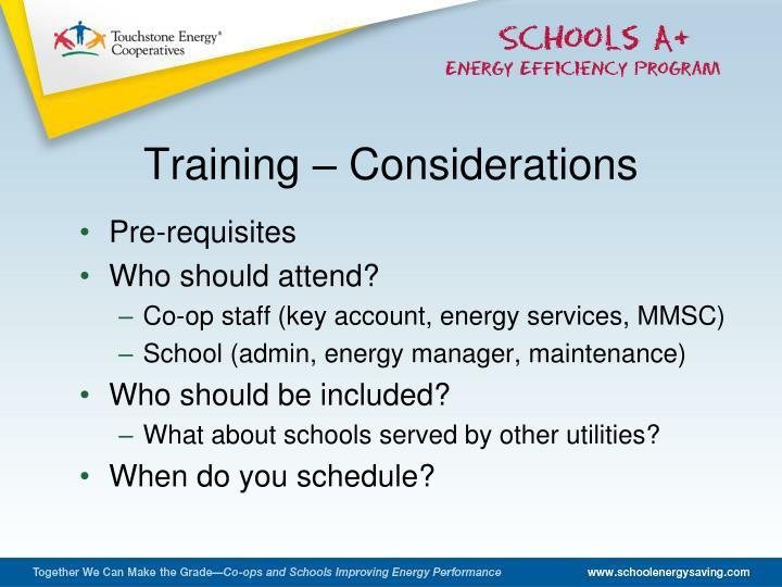 Training – Considerations