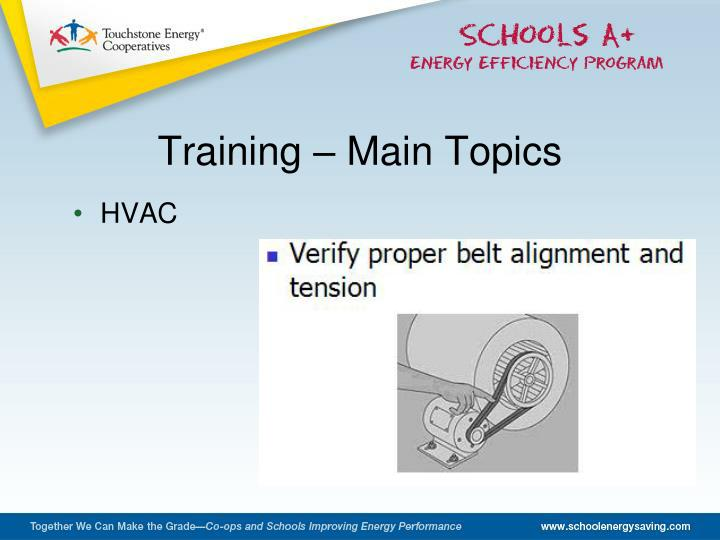Training – Main Topics