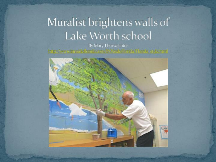 Muralist brightens walls of