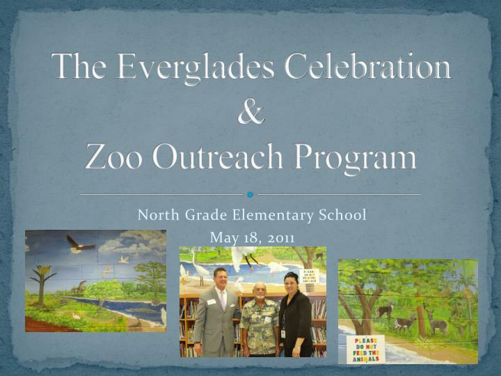 The everglades celebration zoo outreach program