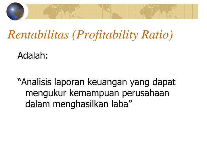 Rentabilitas (Profitability Ratio)