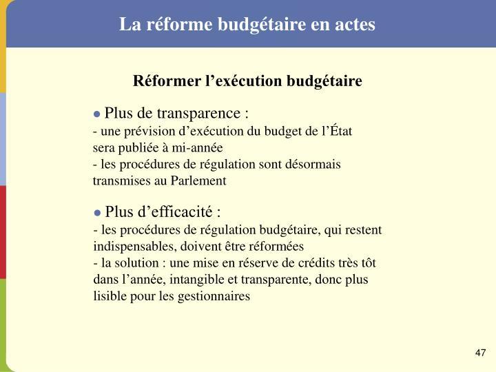 La réforme budgétaire en actes