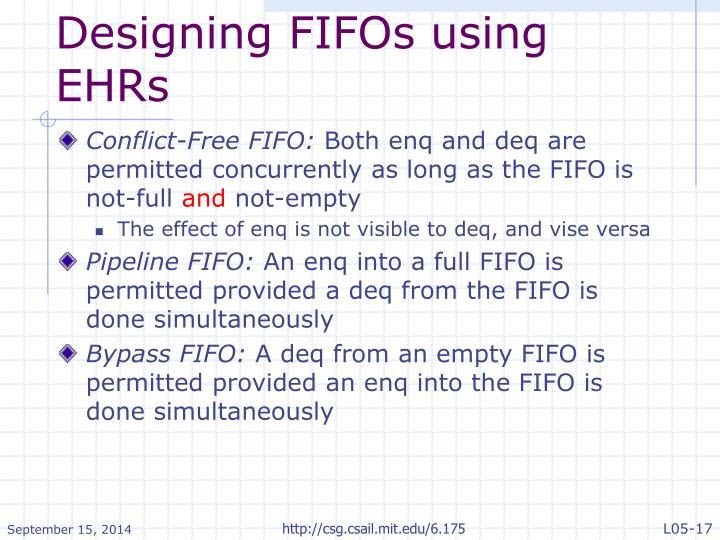 Designing FIFOs using EHRs