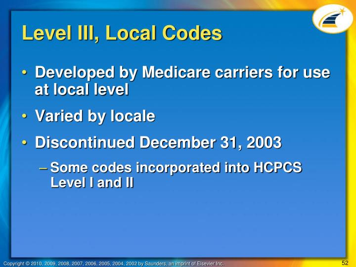 Level III, Local Codes