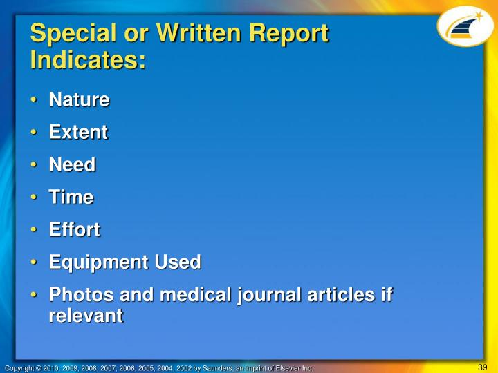 Special or Written Report Indicates:
