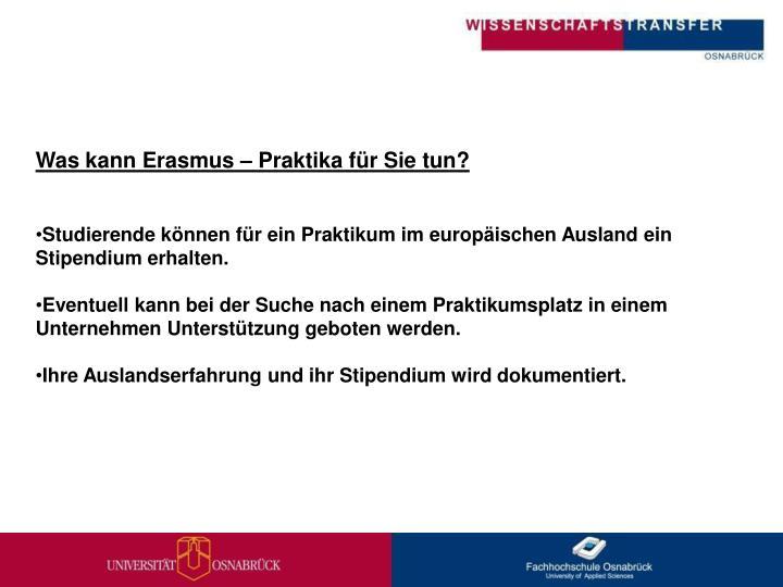 Was kann Erasmus – Praktika für Sie tun?