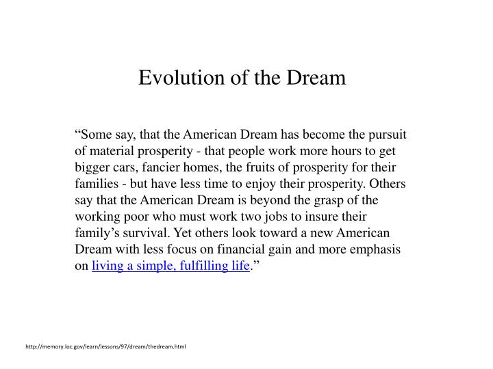 Evolution of the Dream