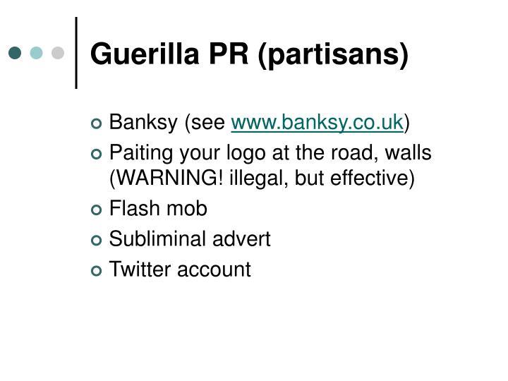 Guerilla PR (partisans)