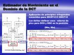 estimador de movimiento en el dominio de la dct3