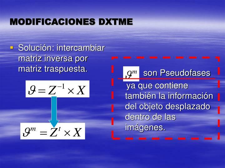 Solución: intercambiar matriz inversa por matriz traspuesta.