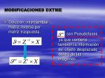 modificaciones dxtme1