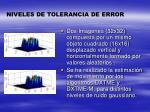 niveles de tolerancia de error