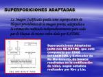 superposiciones adaptadas1