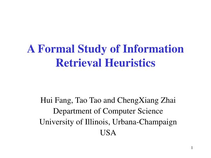 A formal study of information retrieval heuristics