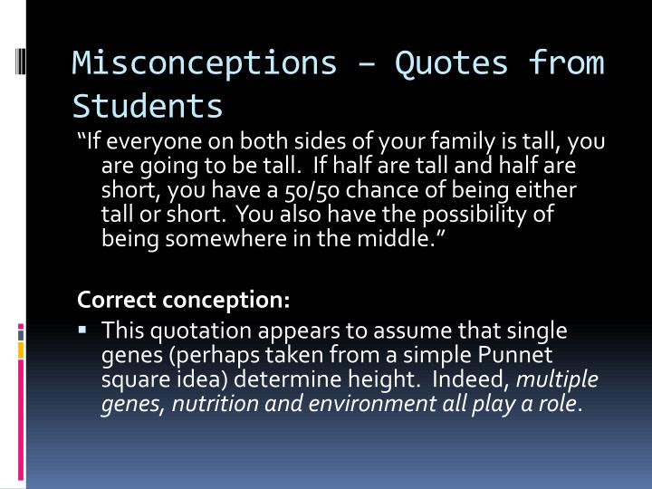Misconceptions – Quotes from Students