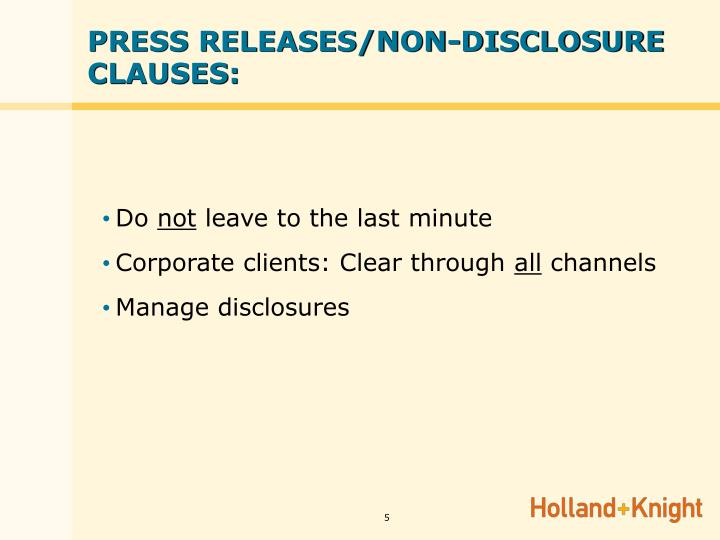 PRESS RELEASES/NON-DISCLOSURE CLAUSES:
