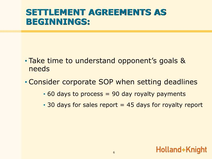 SETTLEMENT AGREEMENTS AS BEGINNINGS: