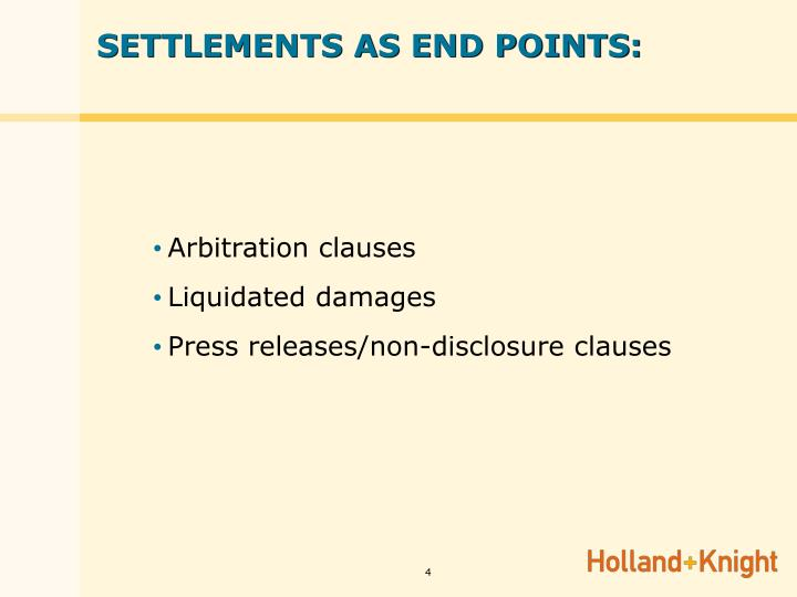 SETTLEMENTS AS END POINTS: