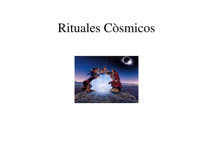 Rituales Còsmicos
