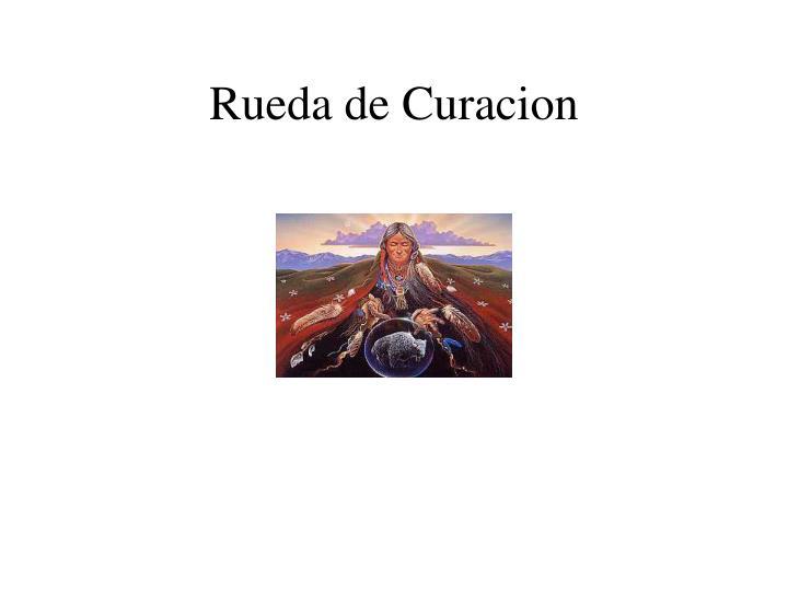 Rueda de Curacion