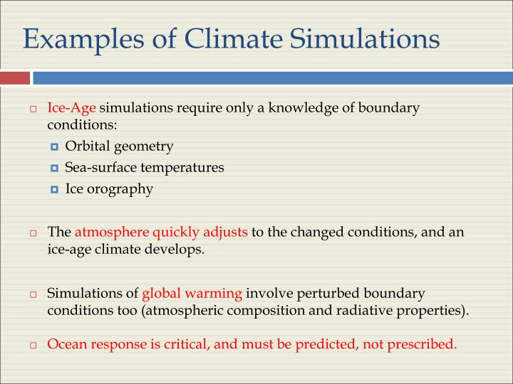 Examples of Climate Simulations