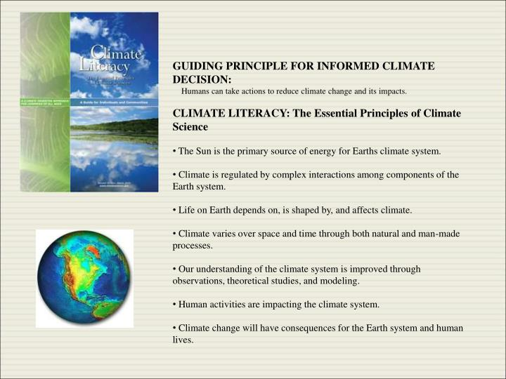 GUIDING PRINCIPLE FOR INFORMED CLIMATE DECISION:
