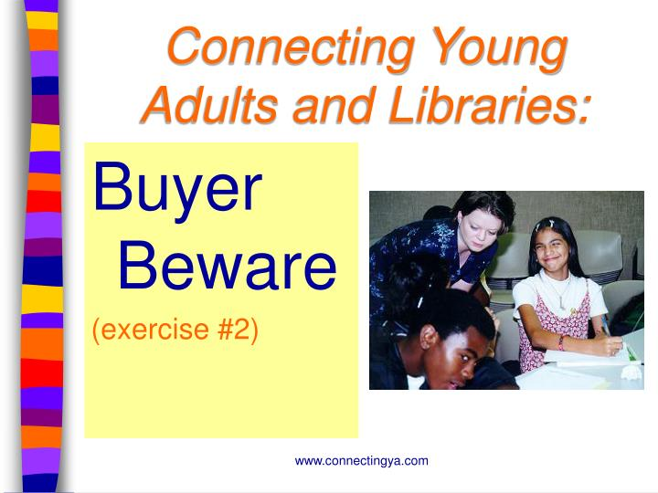 Connecting Young Adults and Libraries: