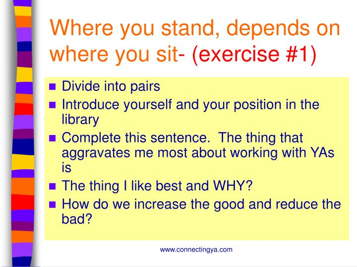 Where you stand depends on where you sit exercise 1