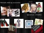 hairstyle make up accessories