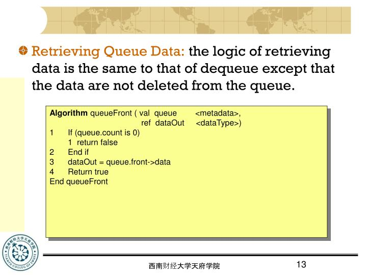 Retrieving Queue Data:
