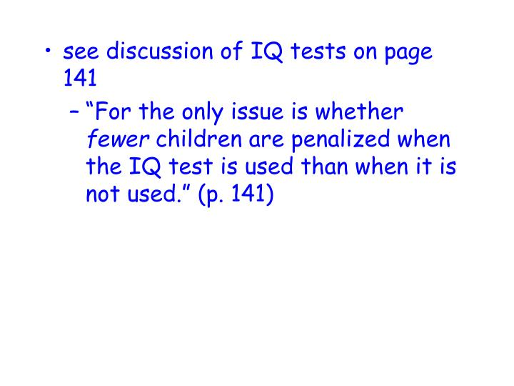 see discussion of IQ tests on page 141