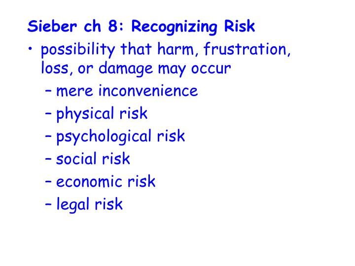 Sieber ch 8: Recognizing Risk